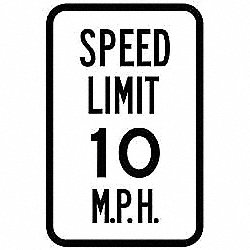 Traffic Sign,18 x 12In,BK/WHT,SP LIM 10